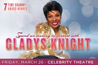 Gladys Knight - RESCHEDULED DATE (3/20  & 10/9 TICKETS HONORED)