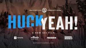Matchstick Productions presents Huck Yeah!