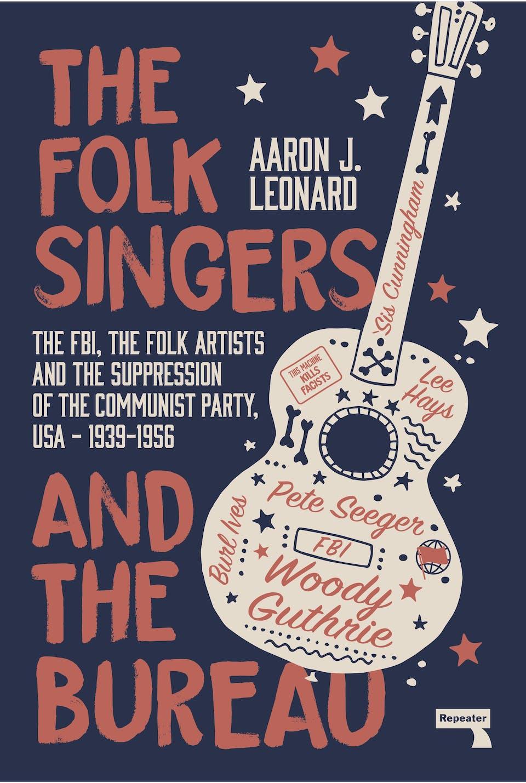 Folk Singers & The Bureau ONLINE w/Aaron Leonard