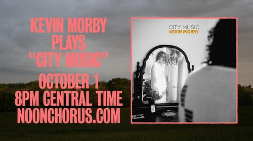 """Kevin Morby Virtual Show - Playing """"City Music"""""""