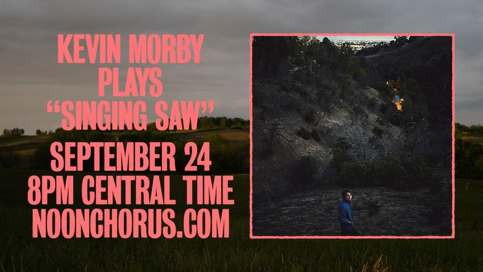 """Kevin Morby Virtual Show - Playing """"Singing Saw"""""""