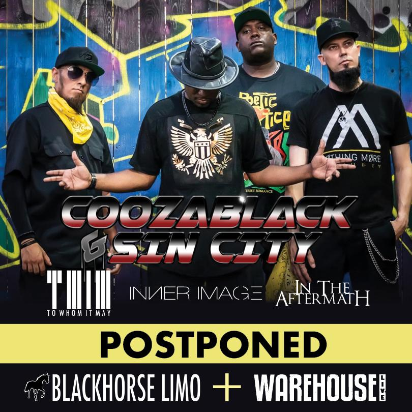 POSTPONED: COOZABLACK AND SIN CITY
