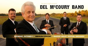 Del McCoury Band: Drive-In Concert at Maggie Valley Festival Grounds