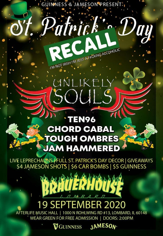 The St Patrick's Day Recall W/ Unlikey Souls & Friends