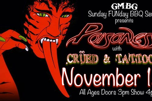 Sunday  FUNday BBQ Series  Ft. Poisoness and Crued & Tattooed