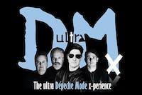 UltraDMx - The Ultra Depeche Mode x-perience