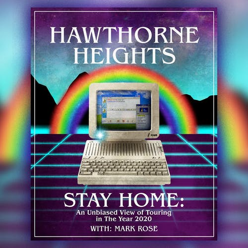 Hawthorne Heights - STAY HOME TOUR