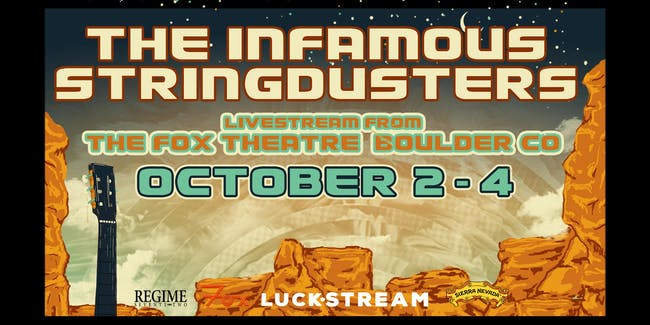 THE INFAMOUS STRINGDUSTERS LIVESTREAM FROM THE FOX THEATRE - ONE