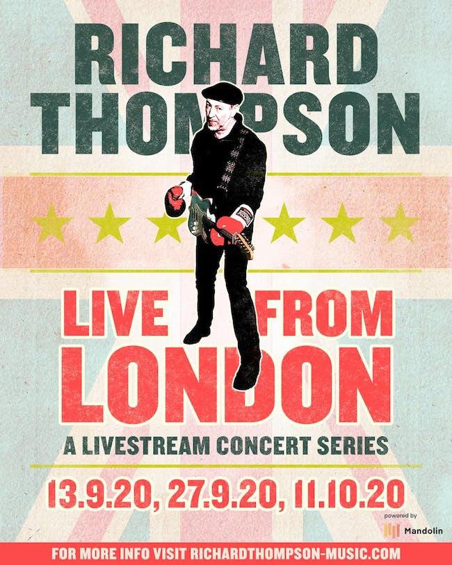 Live From London – Richard Thompson Live Stream Series