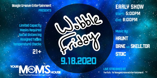 Wobble Friday (Early Show)