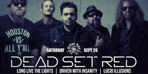 Dead Set Red w/ Long Live The Lights, DWI, & Lucid Illusions