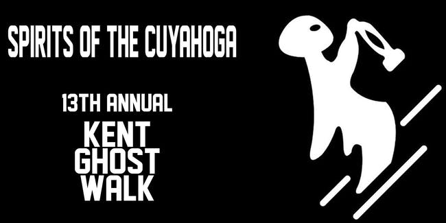 Spirits of the Cuyahoga - 13th Annual Kent Ghost Walk -