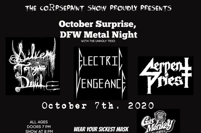DFW Metal Night Ft. Silver Tongue Devil, Electric Vengeance, Serpent Priest