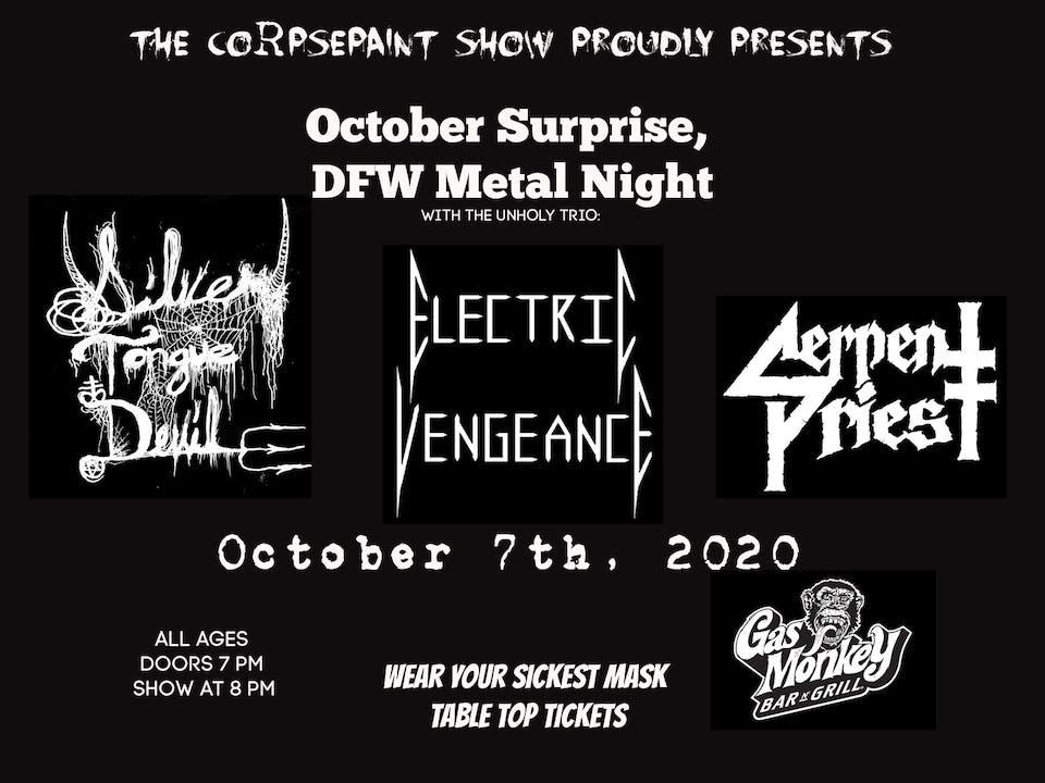 DFW Metal Night Ft. Silver Tongue Devil, Electric Vengeance, Serpent Priest