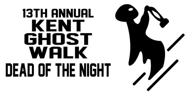 The Dead of the Night - 13th Annual Kent Ghost Walk -