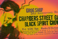 GROG TURNS 28 W/CHARGERS STREET GANG & BLACK SPIRIT CROWN -ATTEND IN PERSON