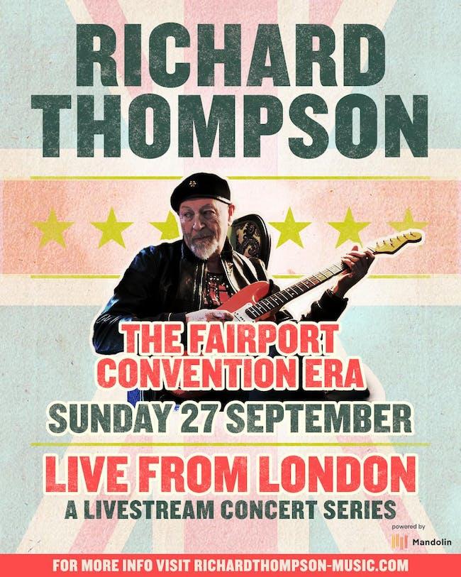 Richard Thompson performs The Fairport Convention Era