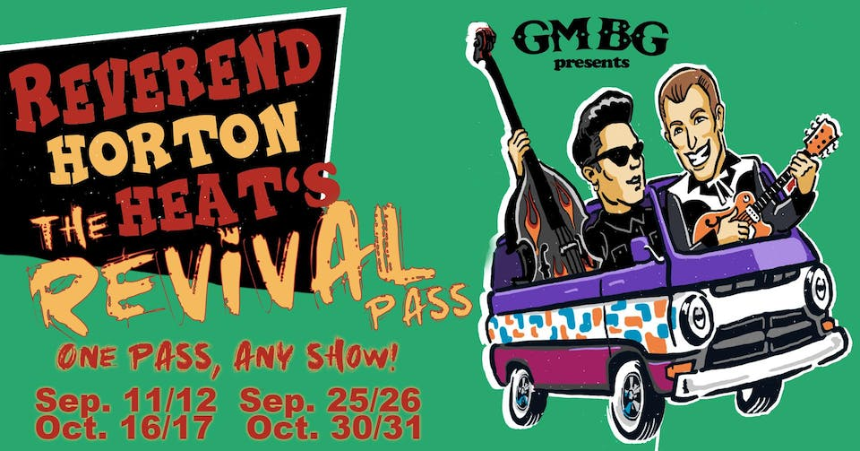 Reverend's Revival Pass - PICK ANY SHOW!