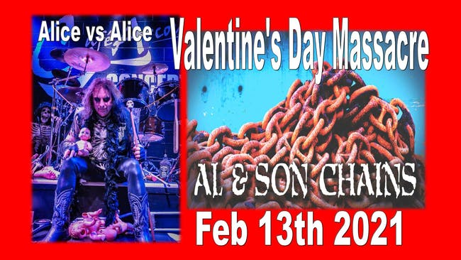 Valentine's Day Massacre (Al & Son Chains & Strictly Alice)