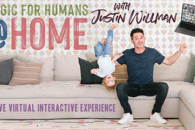 Justin Willman: MAGIC FOR HUMAN @ HOME