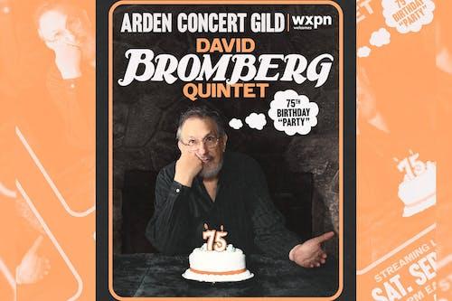 "David Bromberg Quintet: 75th Birthday ""Party"""