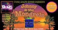 Johnny & The Mongrals  w/ True Blue Band