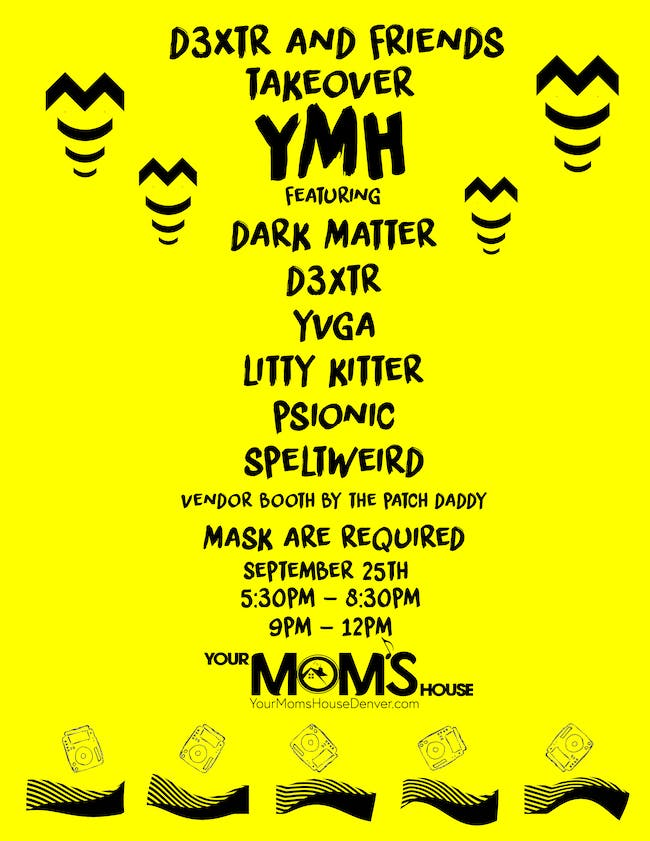 D3XTR and Friends Takeover YMH (Early Show)