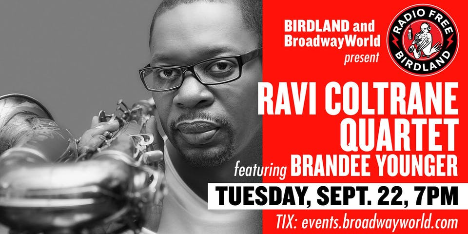 Ravi Coltrane Quartet Feat. Brandee Younger Streamed from Birdland!