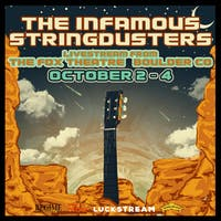 THE INFAMOUS STRINGDUSTERS  - Live Stream from Fox Theatre in Boulder, CO