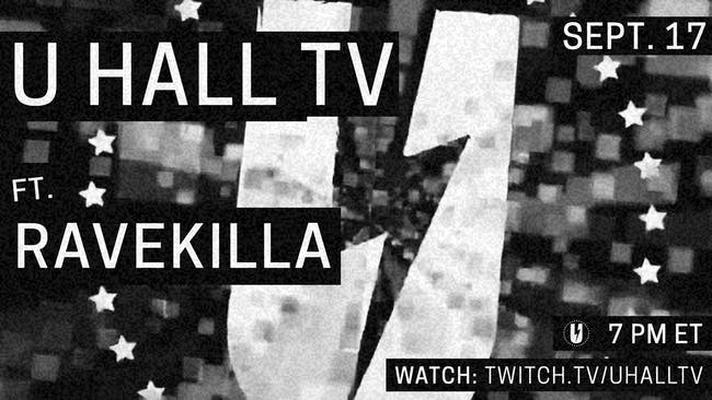 U HALL TV: RaveKilla
