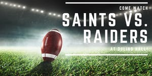 Saints vs. Raiders with Live Music from Epic Funk Brass Band