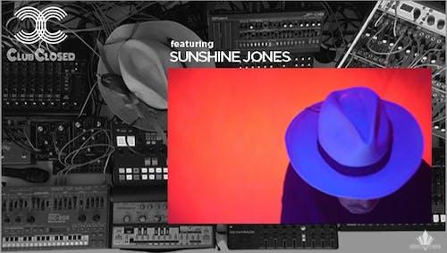 Great Northern presents: Club Closed w/ Sunshine Jones / Edna Mira Raia