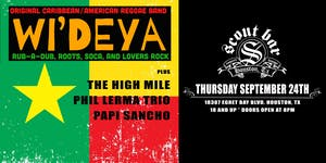 Wi' Deya w/ The High Mile, Phil Lerma Trio, & Papi Sancho