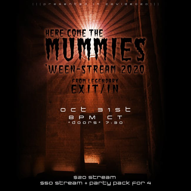 Here Come the Mummies 'Ween-Stream