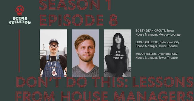 Scene Skeleton Episode 8: Don't Do This - Lessons From The House Managers