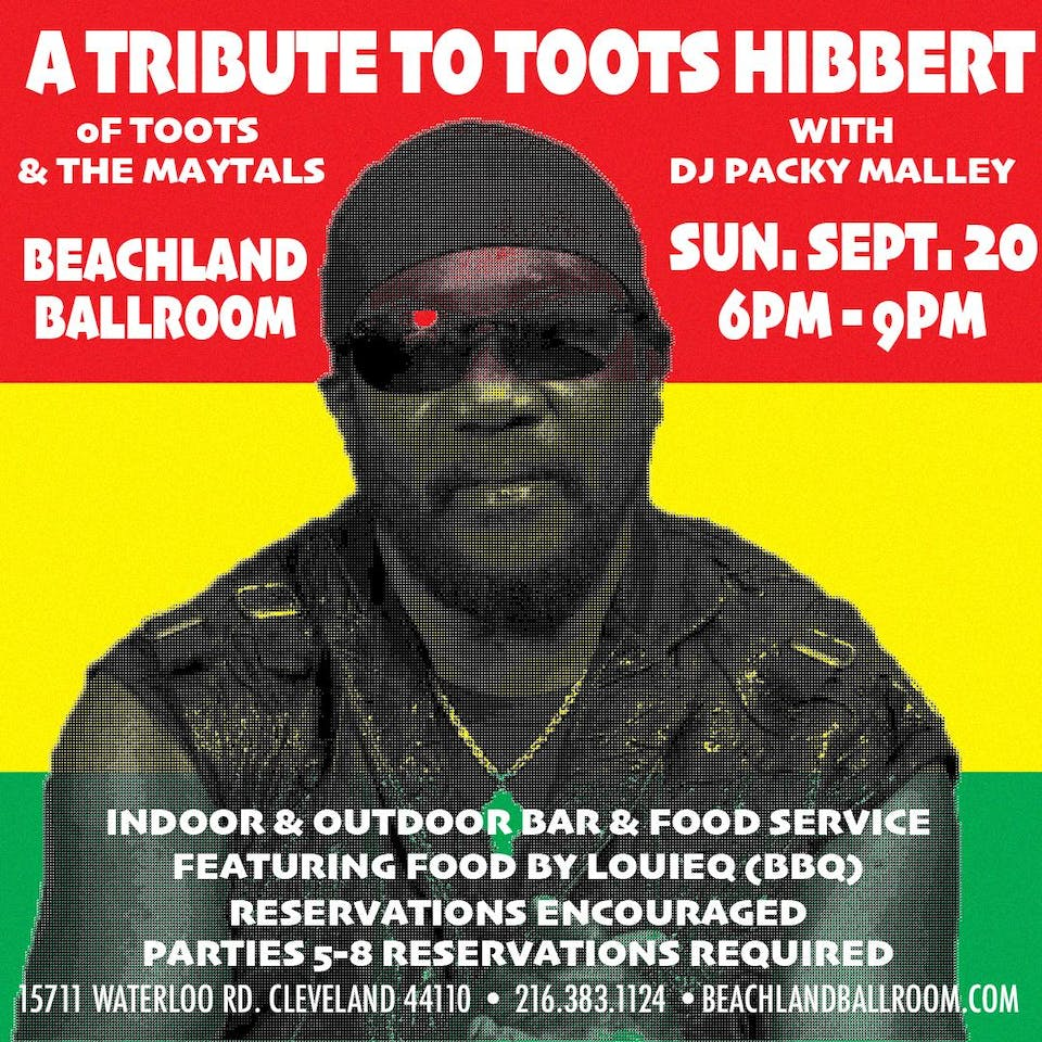 A Tribute to Toots Hibbert (Toots & the Maytals) with DJ Packy Malley