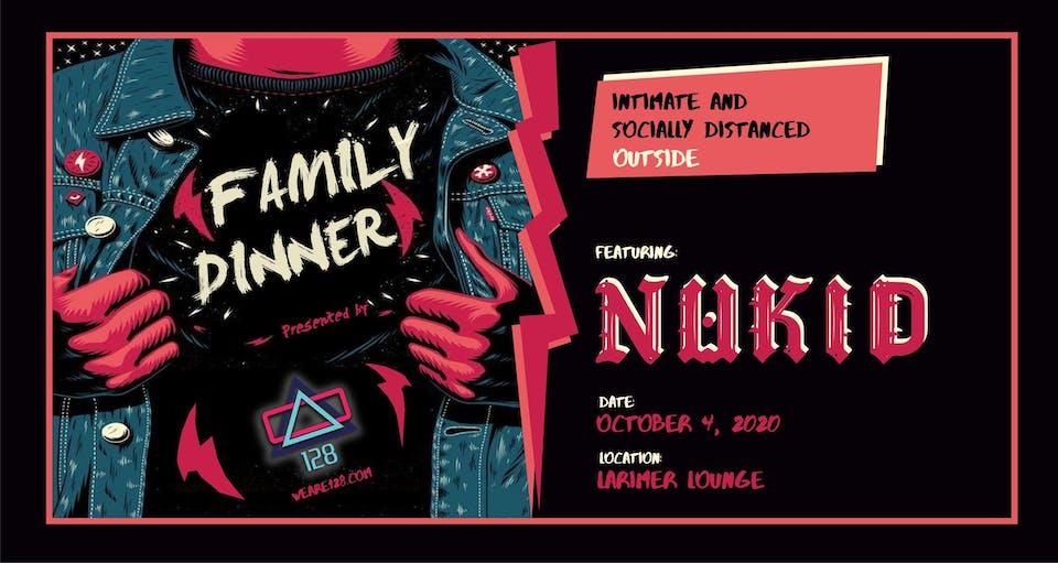 128 Presents: Family Dinner ft. NuKid