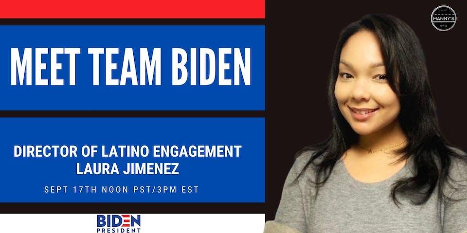 Meet Team Biden: Laura Jimenez - Director of Latino Engagement