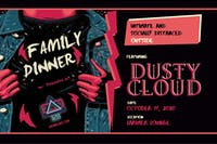 128 Presents: Family Dinner ft. Dustycloud