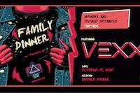 128 Presents: Family Dinner ft. Vexx
