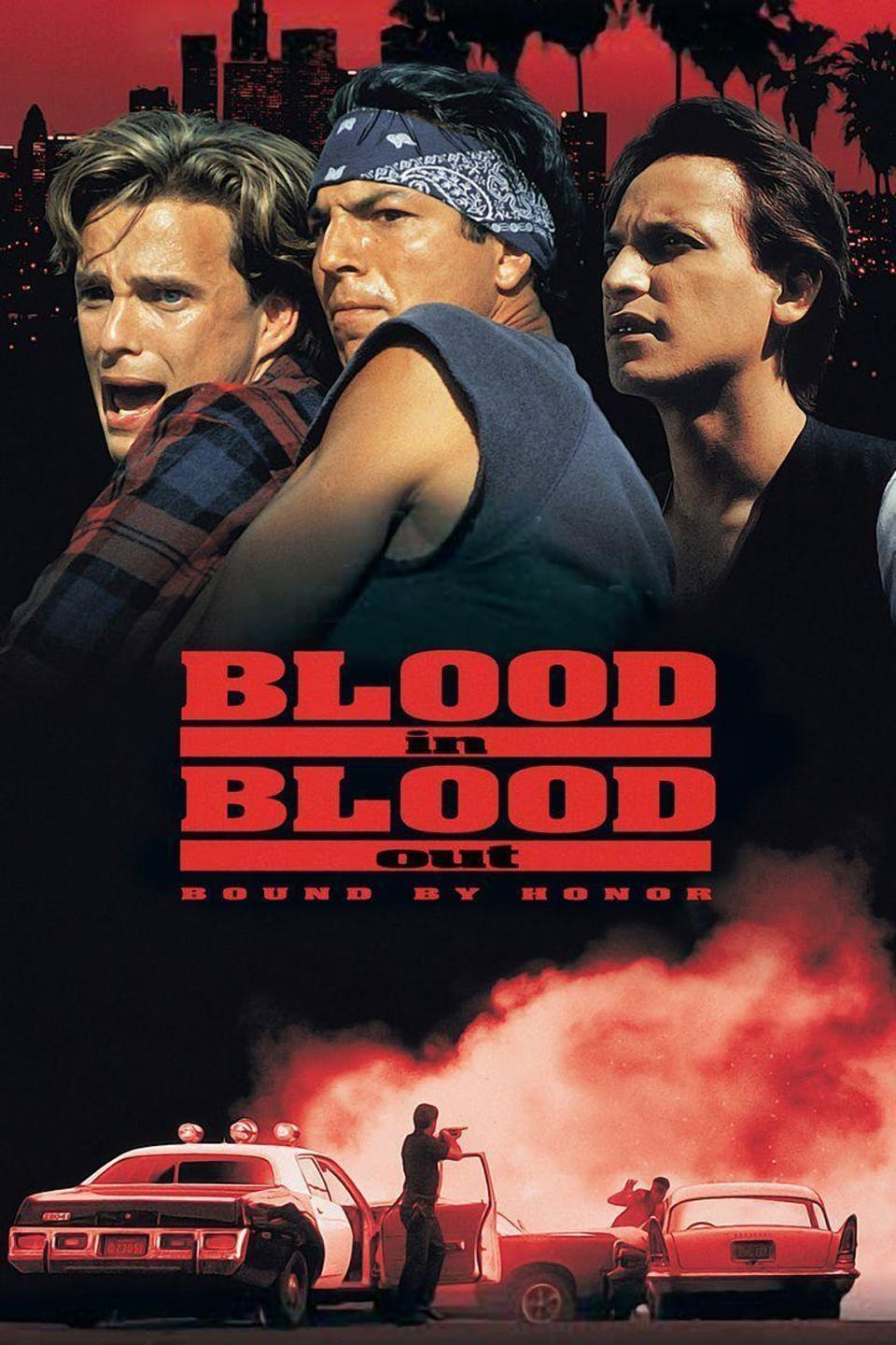 Blood In Blood Out (Free Admission)