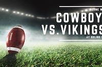 Cowboys vs. Vikings (Game 2)