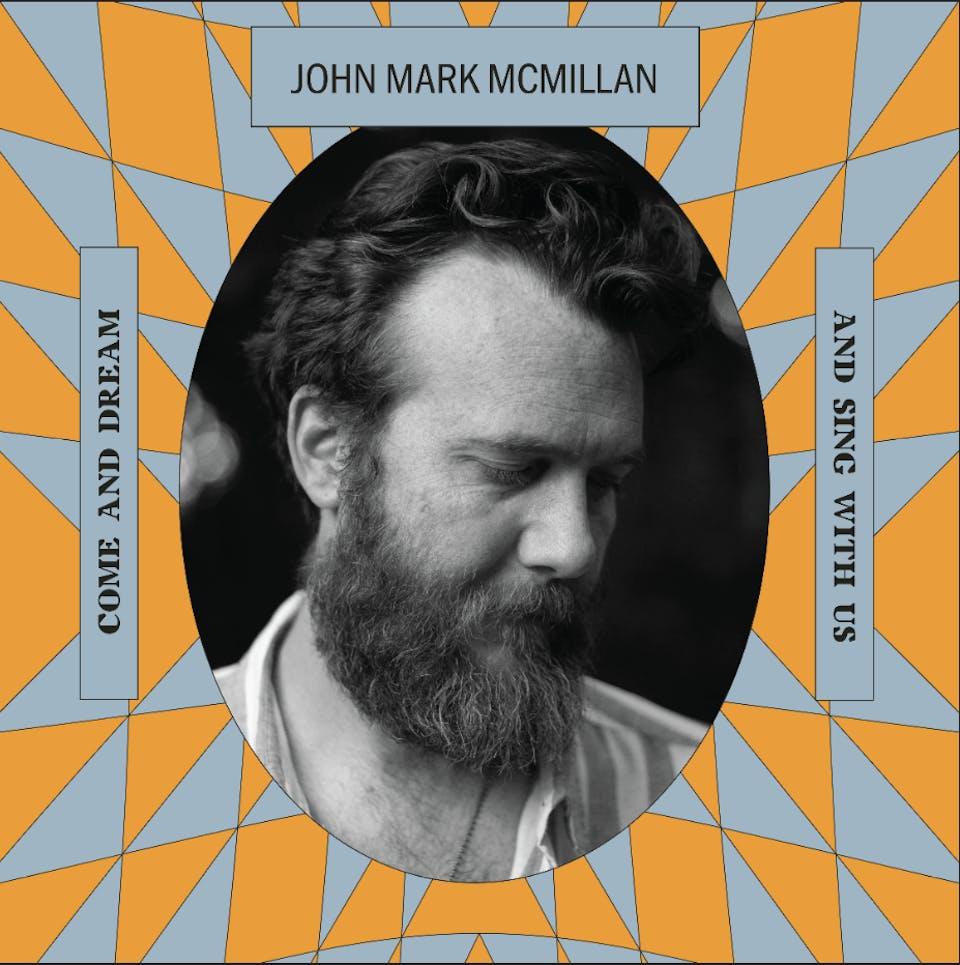 John Mark McMillan's Awake in The Dream Tour