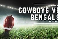 Cowboys vs. Bengals (Game 1)