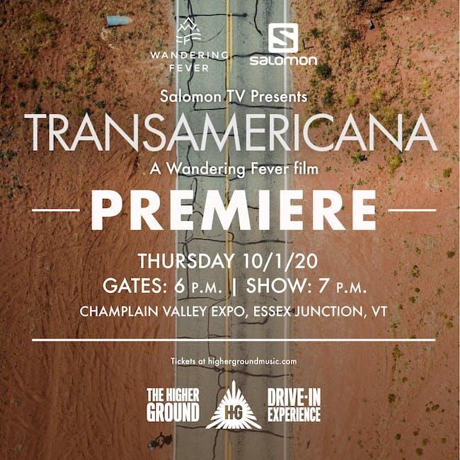 Transamericana PREMIERE at the Drive-In