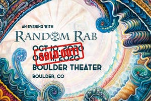 SOLD OUT: AN EVENING WITH RANDOM RAB - NIGHT ONE