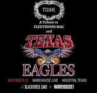 TEXAS EAGLES TRIBUTE BAND, TUSK (TRIBUTE TO FLEETWOOD MAC)