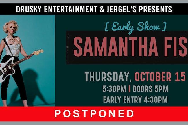 POSTPONED - Samantha Fish (Early Show)