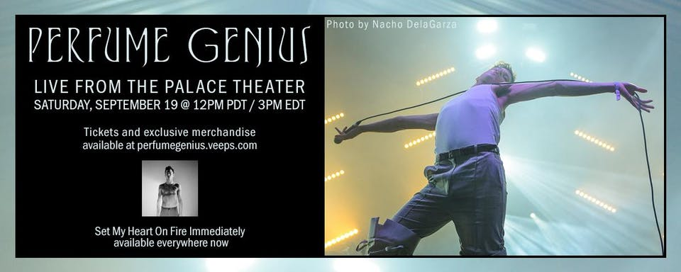 Perfume Genius - Live From The Palace Theater