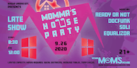 Momma's House Party (Late Show)